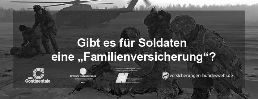 """Gibt-es-für-Soldaten-eine-""""Familienversicherung"""""""